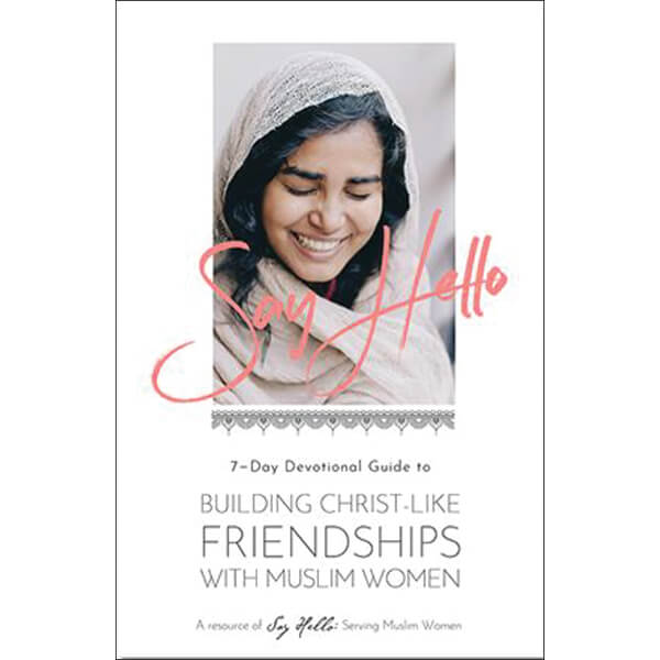 Building Christlike Friendships with Muslim Women