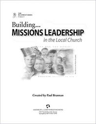 [730008] Building Missions Leadership in the Local Church