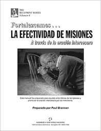 [730015] Building Missions Effectiveness Through Intercessory Prayer