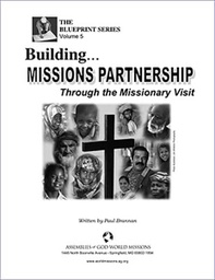 [730016] Building Missions Partnership Through the Missionary Visit