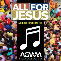 "[719685] ""All for Jesus"" Audio - Music Only"