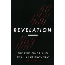 [717233] Revelation The End Times and The Never Reached